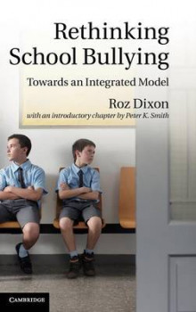 Rethinking School Bullying av Roz Dixon og Peter K. Smith (Innbundet)