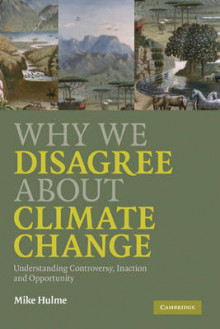 Why We Disagree about Climate Change av Mike Hulme (Innbundet)