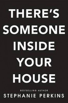 There's Someone Inside Your House av Stephanie Perkins (Innbundet)