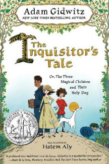 The Inquisitor's Tale av Adam Gidwitz (Innbundet)