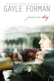 Just one day av Gayle Forman (Heftet)