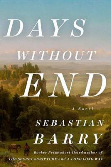 Days Without End av Sebastian Barry (Innbundet)