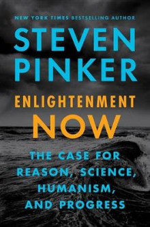 Enlightenment Now av Steven Pinker (Innbundet)
