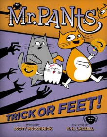 Mr. Pants: Trick or Feet! av Scott McCormick (Innbundet)