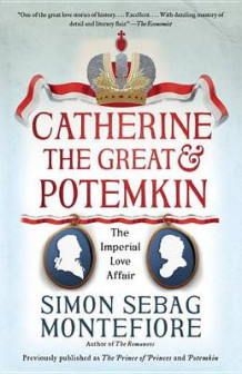 Catherine the Great & Potemkin av Simon Sebag Montefiore (Heftet)