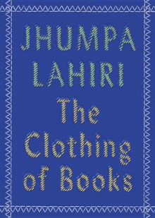 The clothing of books av Jhumpa Lahiri (Heftet)