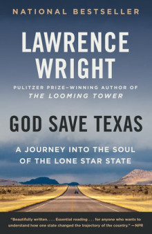 God Save Texas av Lawrence Wright (Heftet)