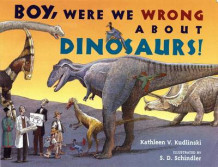 Boy, Were We Wrong about Dinosaurs! av Kathleen V Kudlinski (Innbundet)