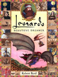 Leonardo, Beautiful Dreamer av Robert Byrd (Innbundet)