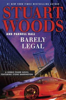 Barely Legal av Stuart Woods og Parnell Hall (Lydbok-CD)