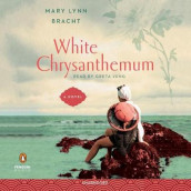 White Chrysanthemum av Mary Lynn Bracht (Lydbok-CD)