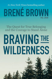 Braving the Wilderness av Brené Brown (Heftet)