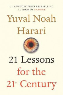 21 Lessons for the 21st Century av Yuval Noah Harari (Innbundet)