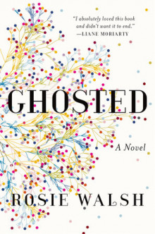 Ghosted av Rosie Walsh (Heftet)
