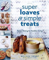 Omslag - Super Loaves and Simple Treats