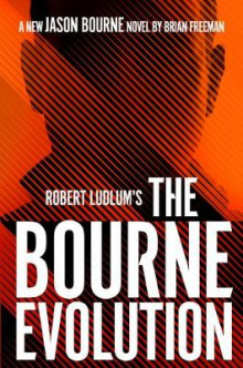 Robert Ludlum's the Bourne Evolution av Brian Freeman (Innbundet)