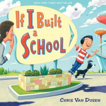 If I Built a School av Chris Van Dusen (Innbundet)