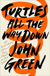 Turtles all the way down av John Green (Heftet)