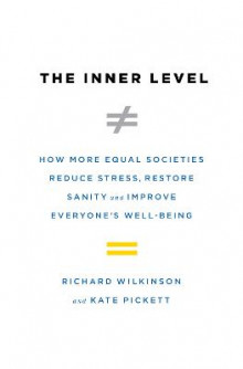 The Inner Level av Richard Wilkinson og Kate Pickett (Innbundet)