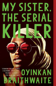 My Sister, the Serial Killer av Oyinkan Braithwaite (Heftet)
