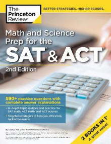 Math and Science Prep for the SAT and ACT av Princeton Review (Heftet)