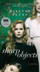 Sharp Objects (Movie Tie-In) av Gillian Flynn (Heftet)