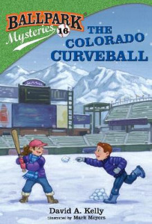 Ballpark Mysteries #16: The Colorado Curveball av David A Kelly (Heftet)