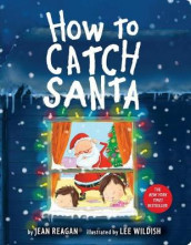 How to Catch Santa av Jean Reagan (Kartonert)