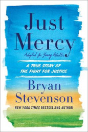 Just Mercy: Adapted for Young People av Bryan A. Stevenson (Innbundet)