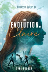 Omslag - The Evolution of Claire (Jurassic World)