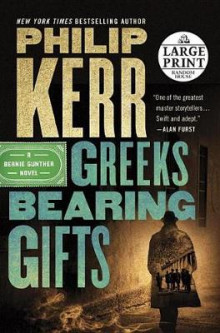 Greeks Bearing Gifts av Philip Kerr (Heftet)