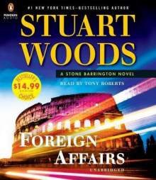 Foreign Affairs av Stuart Woods og Tony Roberts (Lydbok-CD)