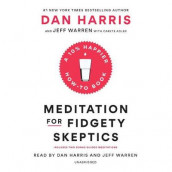 Meditation for Fidgety Skeptics av Carlye Adler, Dan Harris og Jeffrey Warren (Lydbok-CD)
