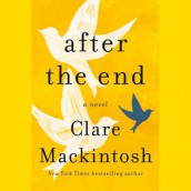 After the End av Clare Mackintosh (Lydbok-CD)