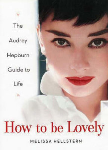 How to be Lovely av Melissa Hellstern (Innbundet)