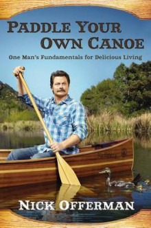 Paddle Your Own Canoe av Nick Offerman (Innbundet)