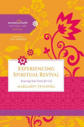 Experiencing Spiritual Revival av Margaret Feinberg og Women of Faith (Heftet)