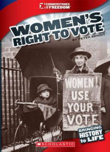 Women's Right to Vote av Peter Benoit (Innbundet)
