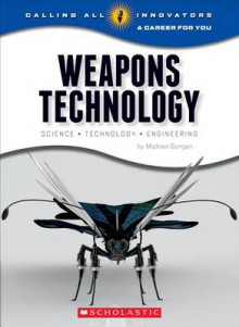 Weapons Technology av Michael Burgan (Heftet)