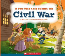 If You Were a Kid During the Civil War av Wil Mara (Heftet)