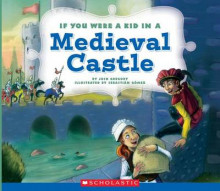 If You Were a Kid in a Medieval Castle av Josh Gregory (Innbundet)