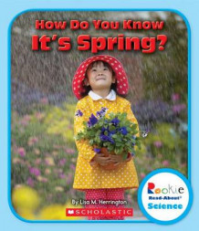 How Do You Know It's Spring? av Lisa M Herrington (Heftet)