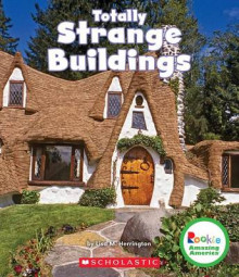 Totally Strange Buildings av Lisa M Herrington (Innbundet)