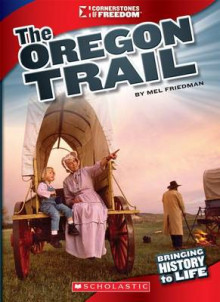The Oregon Trail av Mel Friedman (Innbundet)