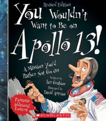 You Wouldn't Want to Be on Apollo 13! (Revised Edition) av Ian Graham (Heftet)