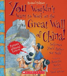 You Wouldn't Want to Work on the Great Wall of China! av Jacqueline Morley (Heftet)