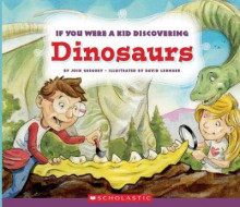 If You Were a Kid Discovering Dinosaurs av Josh Gregory (Innbundet)