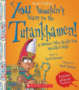 Omslag - You Wouldn't Want to Be Tutankhamen! (Revised Edition)