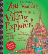 Omslag - You Wouldn't Want to Be a Viking Explorer! (Revised Edition)