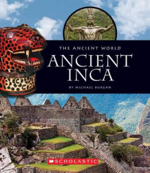 Ancient Incas av Michael Burgan (Innbundet)